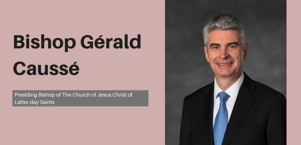 Bishop Gérald Caussé  was named as presiding bishop of The Church of Jesus Christ of Latter-day Saints on October 9, 2015. He filled the vacancy created by Gary E. Stevenson, who became a member of the Quorum of the Twelve Apostles on October 3, 2015.  Prior to this assignment, Bishop Caussé served as the first counselor in the Presiding Bishopric since March 2012. He previously served as a General Authority Seventy and as a counselor in the Europe Area Presidency. He is the third presiding bishop born outside the United States and the first for whom English is a second language.  Bishop Caussé received a master's degree in business from ESSEC in 1987. His career has been in the food industry where he has worked with several supermarket chains and food distribution companies. At the time of his call as a General Authority Seventy, he was the general manager of Pomona, a food distribution company in France.  Bishop Caussé has served in numerous Church callings, including elders quorum president, bishop's counselor, stake president's counselor, stake president, and Area Seventy.  Gérald Caussé was born in Bordeaux, France on May 20, 1963. He married Valérie Lucienne Babin in August 1986. They are the parents of five children.
