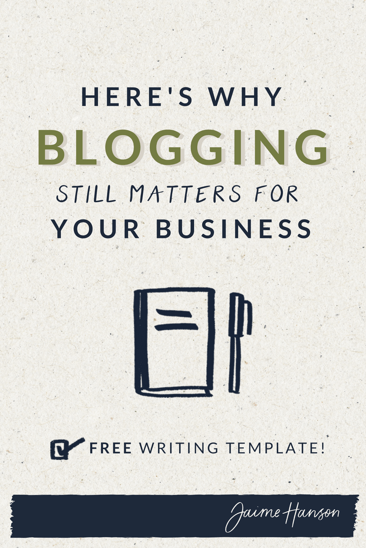 Here's Why Blogging Still Matters for Your Business - Jaime Hanson Communications.png