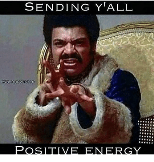 sending yall positive energy.png