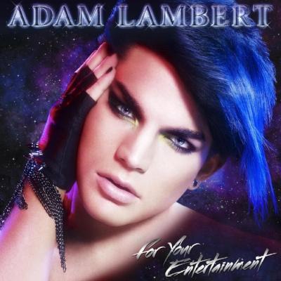 Adam Lambert -  For Your Entertainment.jpg