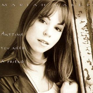 Anytimeyouneedafriend-Mariah Carey.jpg