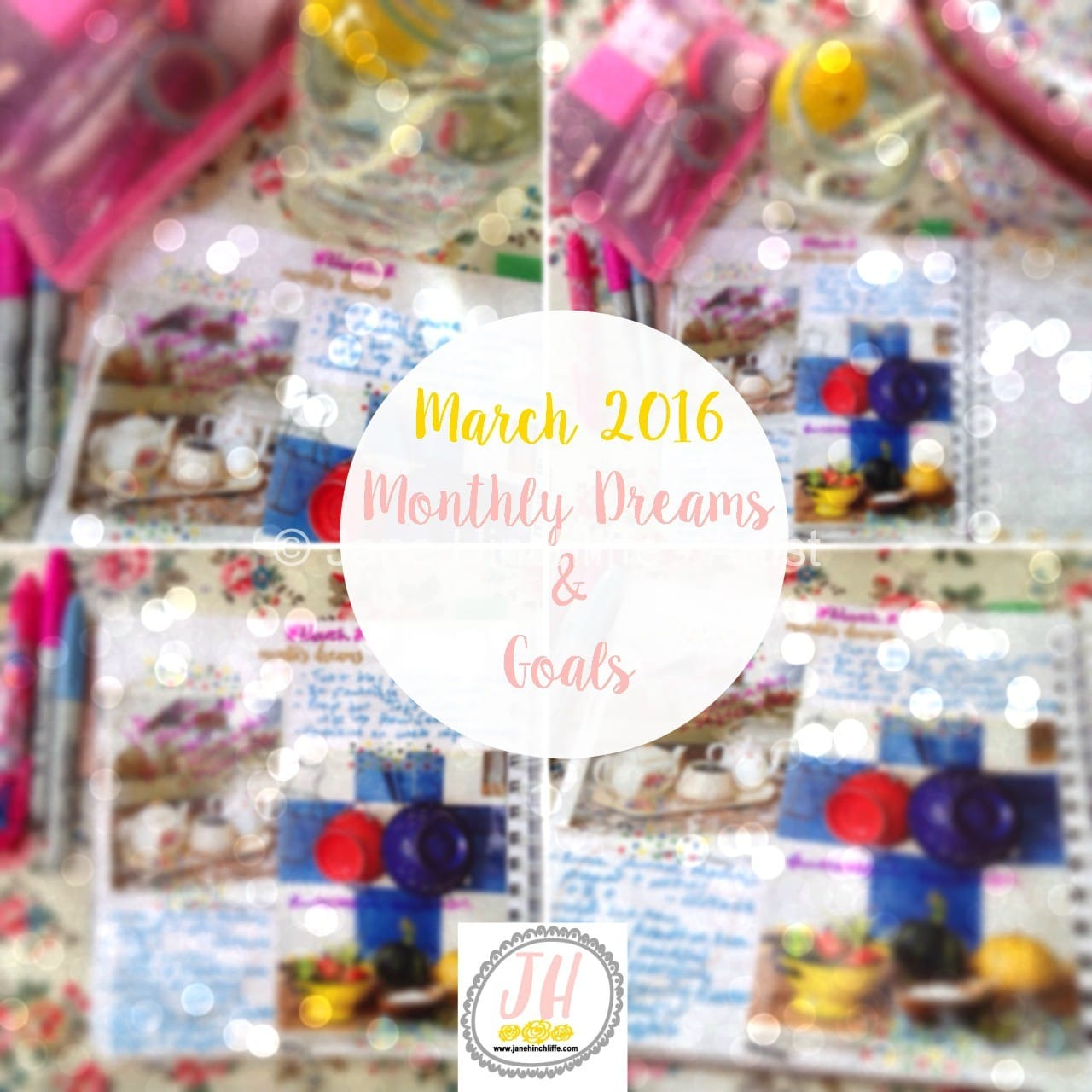 March 2016 monthly dreams and goals
