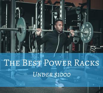 The Best Power Racks under 1000.png