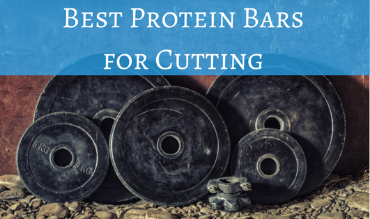 best protein bars for cutting