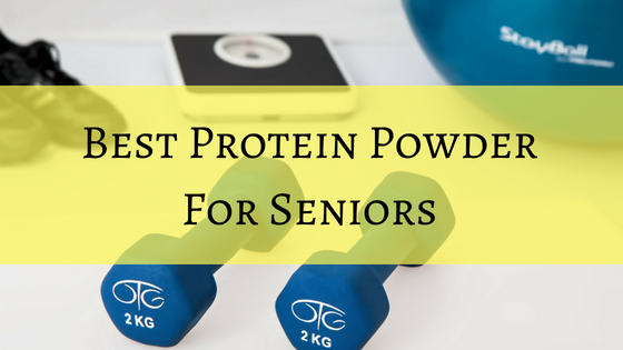 best protein powder for elderly