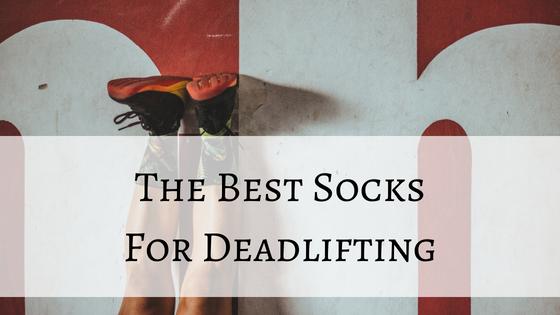 best socks for deadlifting