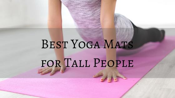 best yoga mats tall people
