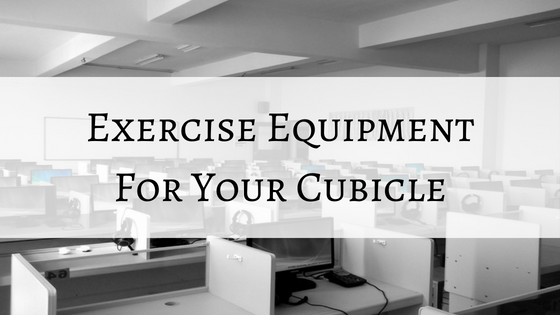 exercise equipment for office cubicle