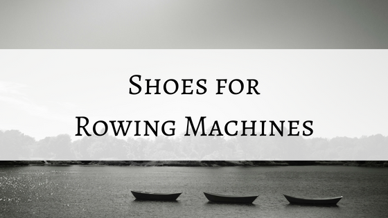 shoes for rowing.png