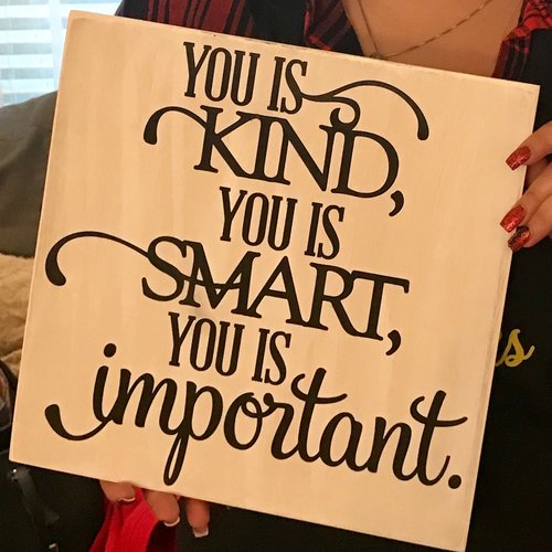 You Is Kind You Is Smart You Is Important Paradise Paint Parties