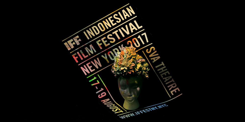Indonesian Film Festival   First ever, Indonesian Film Festival 2017 in New York City.  Corse Design Factory Internship