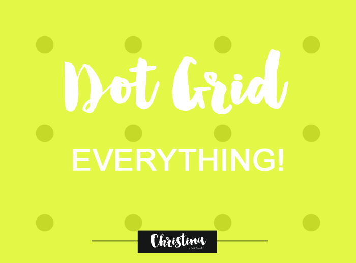 Talking about my love for dot grid and sharing wiht you all the items I'm currently using that are full of dots! - christina77star.co.uk