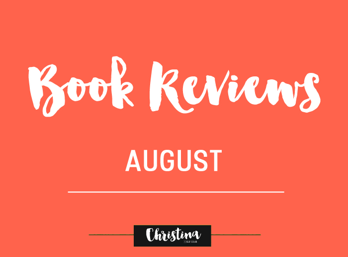 Sharing with you the books that I read during August - www.christina77star.co.uk