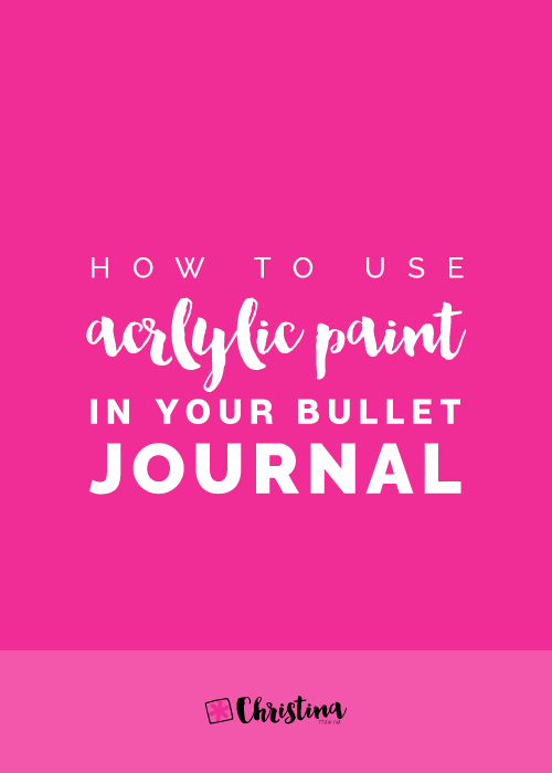 How to use acrylic paint in your bullet journal