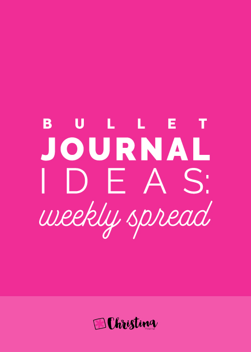 Bullet Journal Ideas - Weekly Spread