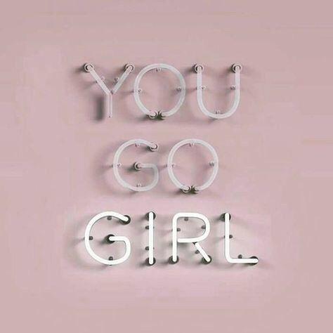 you go girl.jpg
