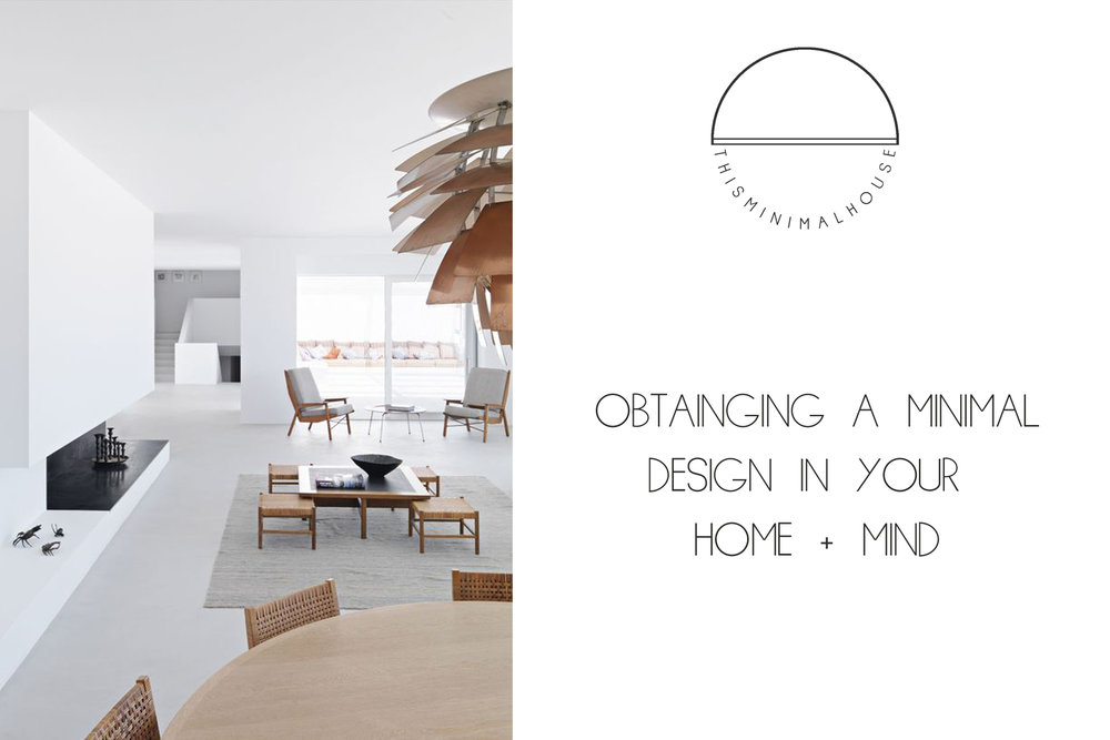 MINIMAL DESIGN FOR HOME AND MIND