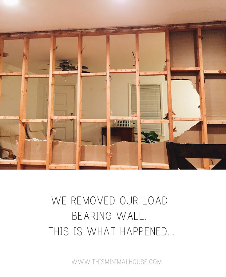 We removed a load bearing wall. This is what happened... www.thisminimalhouse.com