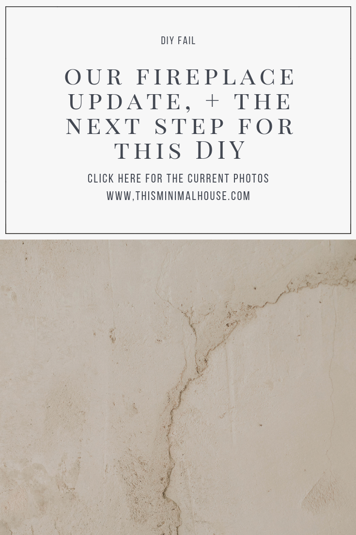 FIREPLACE UPDATE + THE NEXT STEP IN THIS DIY!