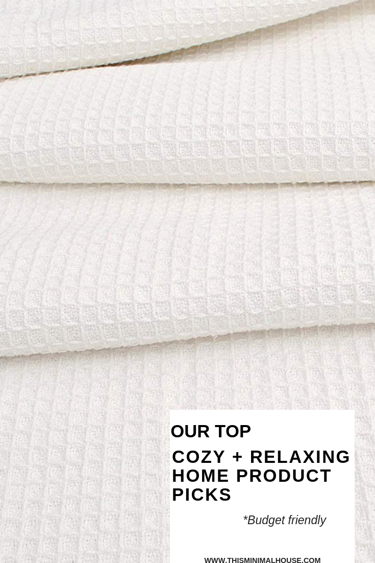 Cozy + relaxing products for your home!