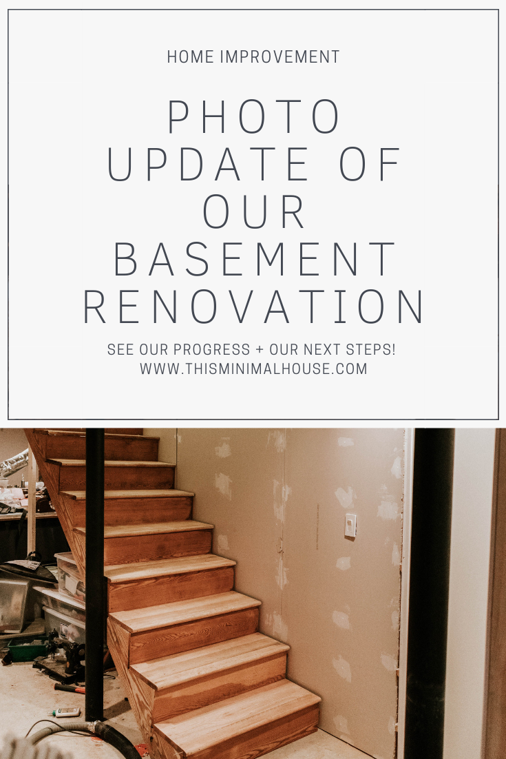 PHOTO UPDATE OF OUR BASEMENT RENOVATION