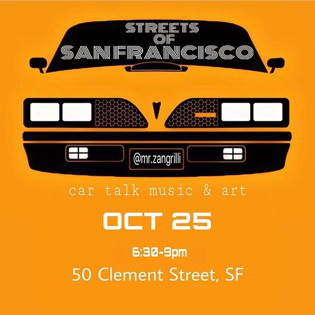 @mr.zangrilli put together a night of car talk, art, music, and food later this month. All ages. 6:30-9 pm in the 25th at @eatsrestaurantsf in Clement Street. If you are in the neighborhood, drop in. Ill have some works and talk a bit.