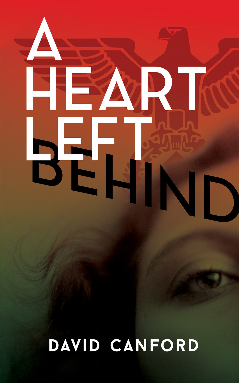 a-heart-left-behind-david-canford-cover.jpg