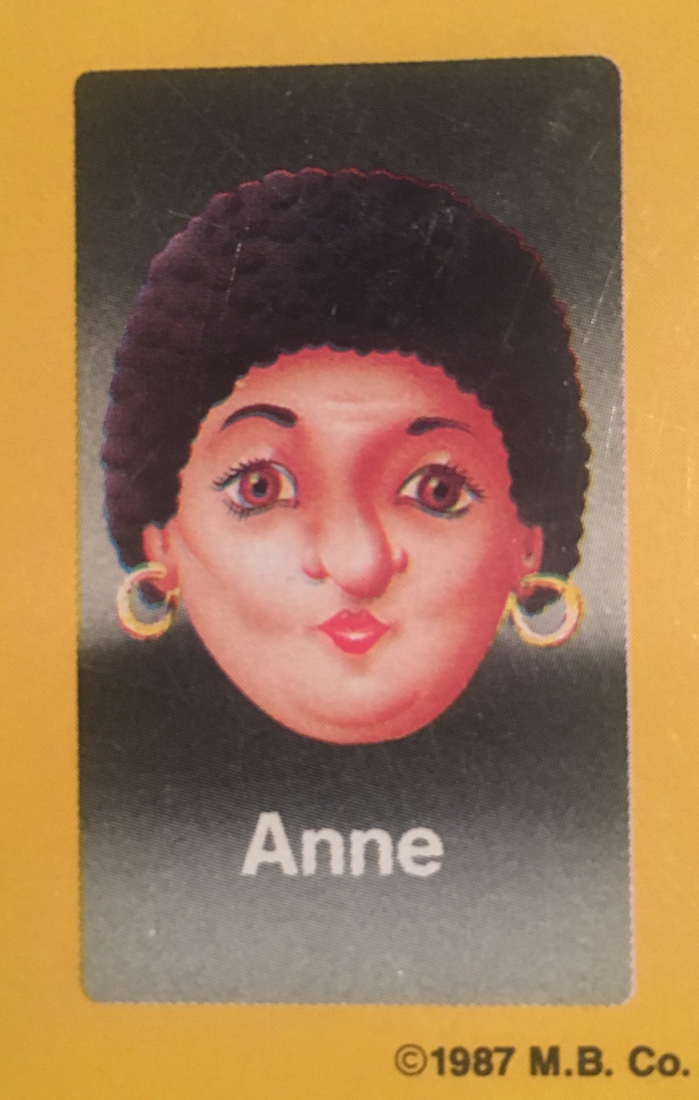 - Anne was in the midst of her final year at NYU when she found out she would be a face in Guess Who?®. At the time she was pre-med, applying to medical school with the hope of beginning the subsequent fall. She decided to take a few weeks off to go on the Guess Who?® promotional tour with the other faces, and to have a little bit of fun with her recently filled bank account. Five years later, she finally returned to NYU to finish her degree. During this extended break, she realized she was meant to be in front of an audience, and so transitioned into their theater program, graduating a couple of years later. She went on to a successful career off-Broadway, and is still a workingactress in New York.