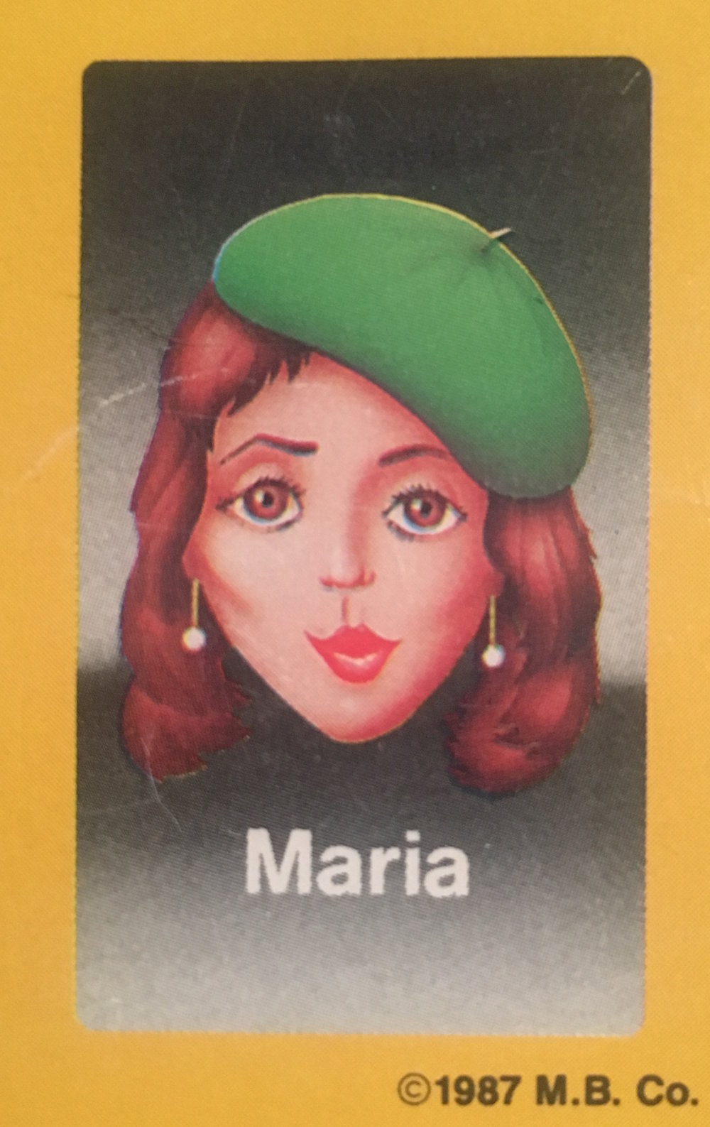 - As a beautiful Bohemian woman from Paris, Maria was an easy choice for the Guess Who?® marketing team. The problems began after her picture was taken and sent all over the world. When she saw her game-face-card, she hated it, feeling she didn't look her best. Things only spiraled from there; she believed if she could somehow improve her looks, the public would recognize that the Guess Who?® picture was not representative of her at her most gorgeous. More than 30 surgeries later, Maria now looks like a mannequin left out in the sun too long. She still dons her distinctive green beret, hoping each morning when she looks in the mirror, it will be the stunning face she always imagined meeting her sorrowful gaze.