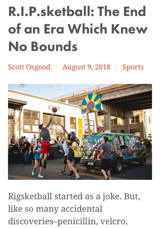 "Click button below to read: ""R.I.P.Sketball: The End of an Era Which Knew No Bounds"" an in-depth article about the life and death of Rigsketball by Scott Osgood."