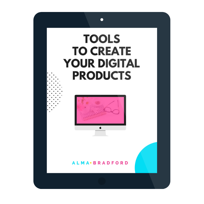 Download Tools to Create Your Digital Products FREE Guide -