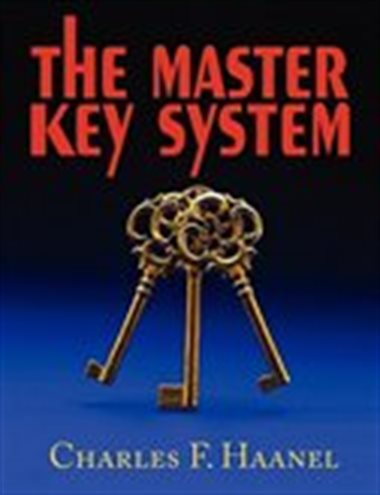 The Master Key System by Charles F. Haanel - Topic: Self improvement, philosophy