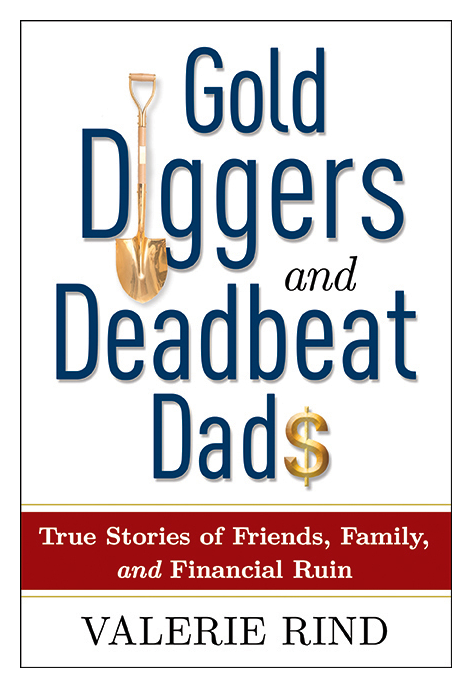 Valerie Rind book |  Goal Diggers and Deadbeat Dads