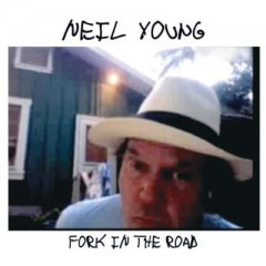 neil-young-fork-in-the-road.jpg
