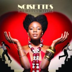 noisettes-wild-young-hearts.jpg