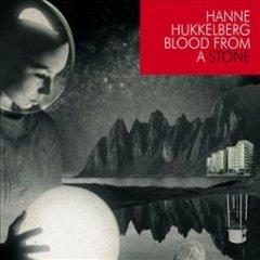 hanne-hukkelberg-blood-from-a-stone.jpg