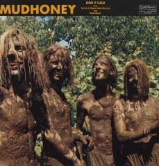 mudhoney-burn-it-clean.jpg