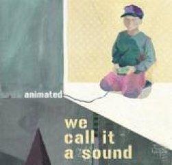 we-call-ot-a-sound-animated.jpg