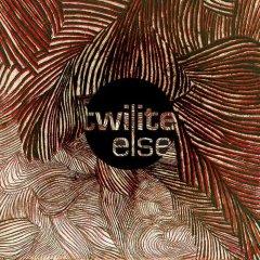 twilite_else.jpg