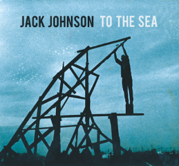 jack-johnson-to-the-sea-cover-art.png