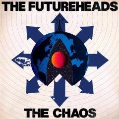 thefutureheads_chaos.jpg