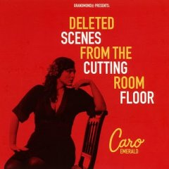 caro-emerald-deleted-scenes-from-the-cutting-room-floor.jpg