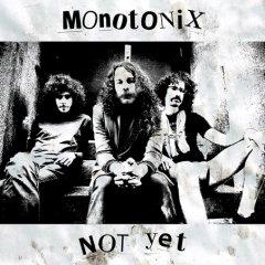 monotonixnotyet.jpg