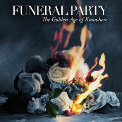 funeral-party-the-golden-age-of-knowhere.jpeg
