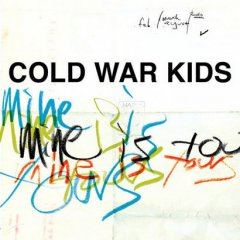 mine-is-yours_cold-war-kids.jpg