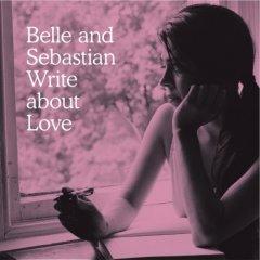 belle_and_sebastian-write_about_love.jpg