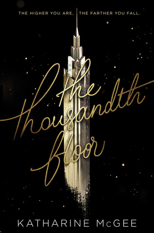 The Thousandth Floor Book Cover