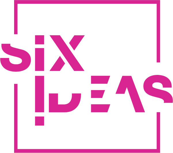Six Ideas