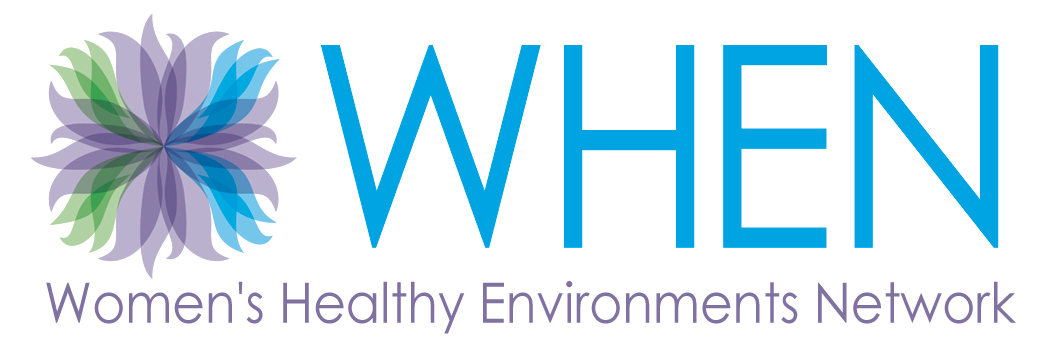 WHEN Women's Healthy Environments Network