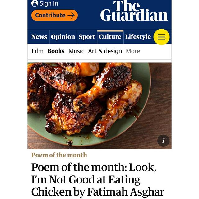 Look, I'm Not Good at Eating Chicken by Fatimah Asghar @asgharthegrouch featured in @guardian Poem of the month series ✨💥